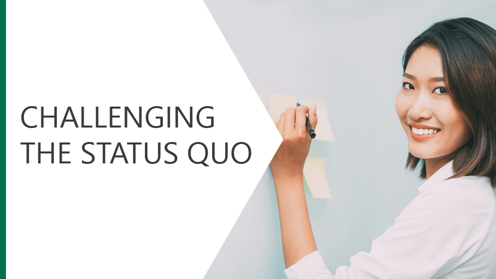 Challenging the Status Quo Module