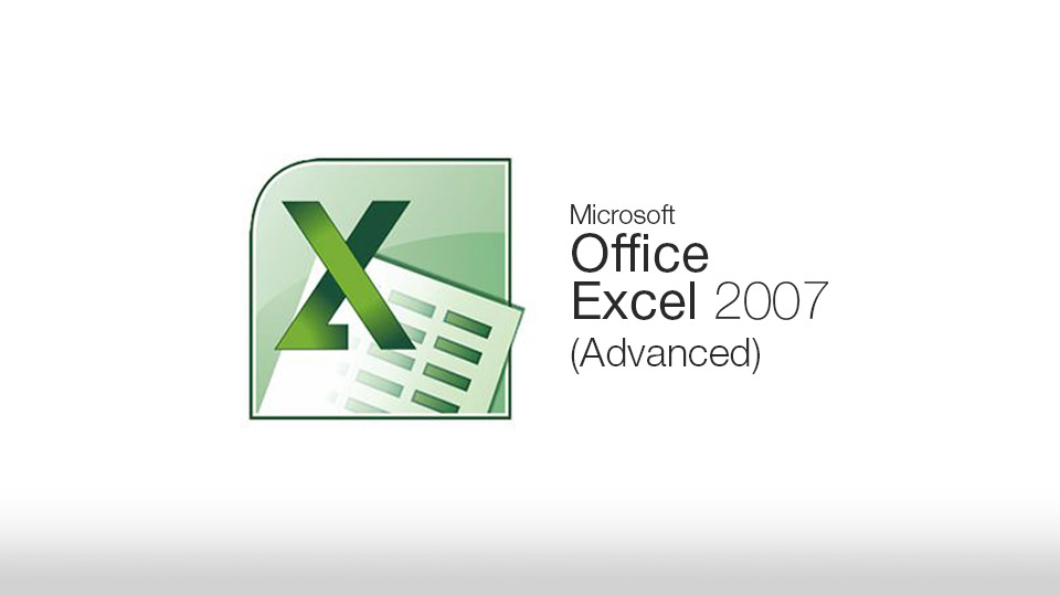Excel 2007 (Advanced)